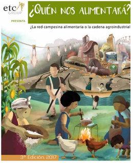 """imagen del contenido Grupo ETC: """"¿Quien nos alimentara? La red campesina alimentaria o la cadena agroindustrial"""""""