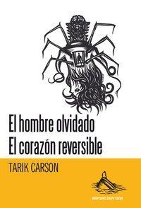 """imagen del contenido Presentación del libro """"El hombre olvidado / El corazón reversible"""" de Tarik Carson"""