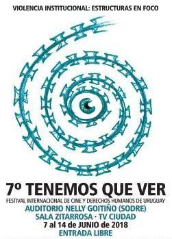 """imagen del contenido Tenemos Que Ver """"Violencia Institucional"""": Festival Internacional de Cine y Derechos Humanos"""