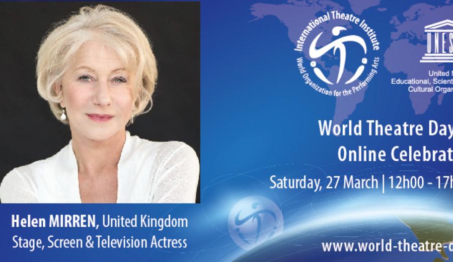 imagen de Día Mundial del Teatro: Mensaje de Helen Mirren, actriz de cine, teatro y televisión
